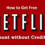 get free Netflix account without credit card